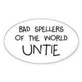 Bad Spellers Bumper Stickers