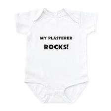 MY Plasterer ROCKS! Infant Bodysuit