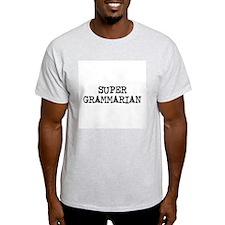 SUPER GRAMMARIAN  Ash Grey T-Shirt