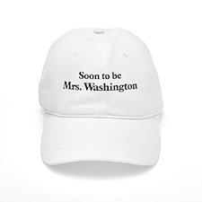 Soon to be Mrs. Washington Baseball Cap