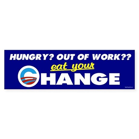 Eat Your Change Bumper Sticker (10 pk)