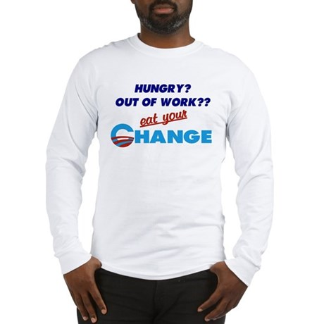 Eat Your Change Long Sleeve T-Shirt