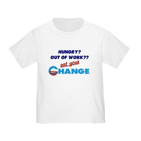 Eat Your Change Toddler T-Shirt