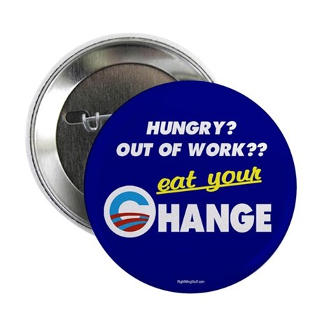 "Eat Your Change 2.25"" Button (100 pack)"