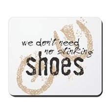 Stinking Shoes Mousepad