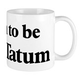 Soon to be Mrs. Tatum Small Mug