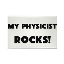 MY Physicist ROCKS! Rectangle Magnet