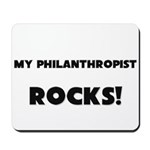 MY Philanthropist ROCKS! Mousepad