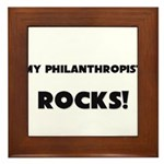 MY Philanthropist ROCKS! Framed Tile