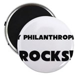 MY Philanthropist ROCKS! Magnet