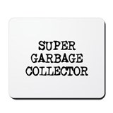 SUPER GARBAGE COLLECTOR  Mousepad