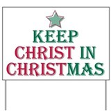 Keep Christ star Yard Sign