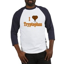 I Love Tryptophan Baseball Jersey