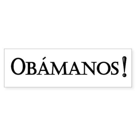 Obamanos bumper sticker