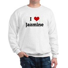 I Love Jazmine Sweatshirt