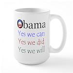 Obama: Yes we will Large Mug