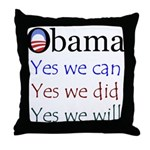 Obama: Yes we will Throw Pillow