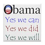 Obama: Yes we will Tile Coaster