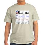 Obama: Yes we will Light T-Shirt