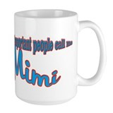 Mimi's the name, Spoilin's th Mug