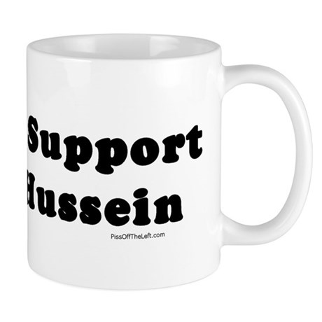 I Didn't Support Either Hussein Mug