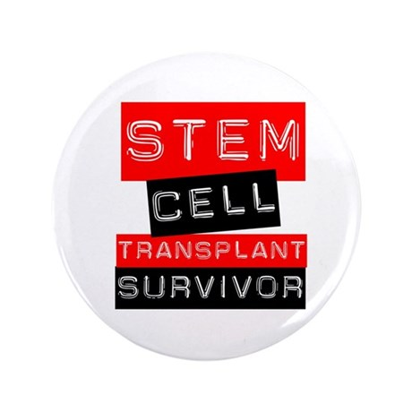 "Stem Cell Transplant Survivor 3.5"" Button"