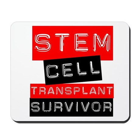 Stem Cell Transplant Survivor Mousepad