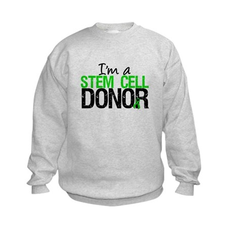 I'm a Stem Cell Donor Kids Sweatshirt