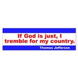 If God is just Bumper Bumper Sticker