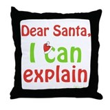 Santa I Can Explain Throw Pillow
