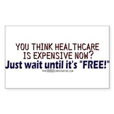 """Free"" healthcare? Rectangle Decal"