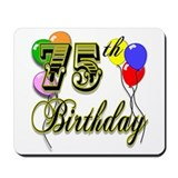 75th Birthday Mousepad