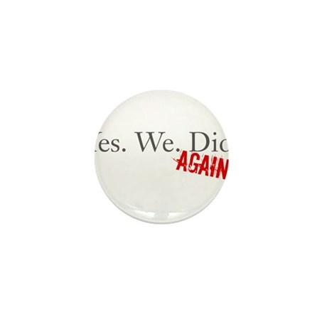Yes We Did Mini Button (100 pack)