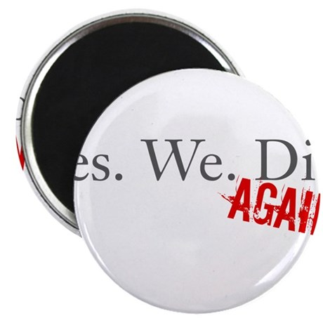 "Yes We Did 2.25"" Magnet (10 pack)"