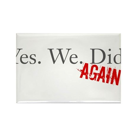 Yes We Did Rectangle Magnet (10 pack)
