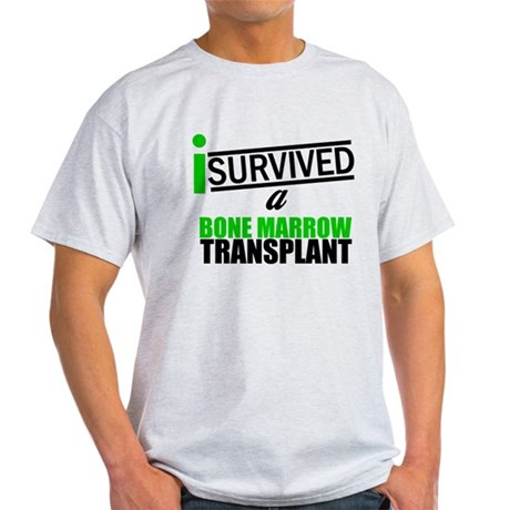 I Survived a Bone Marrow Transplant Light T-Shirt