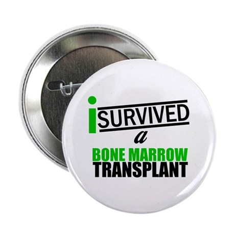 "I Survived a Bone Marrow Transplant 2.25"" Button ("