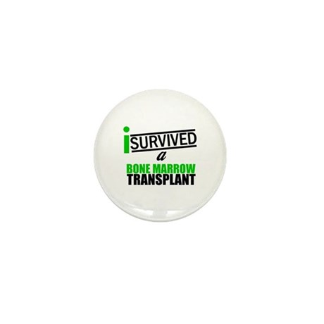 I Survived a Bone Marrow Transplant Mini Button (1