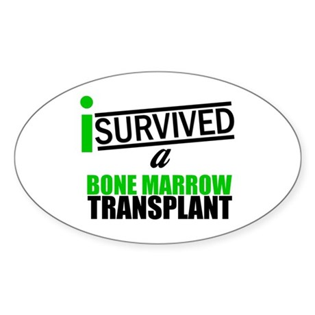 I Survived a Bone Marrow Transplant Sticker (Oval