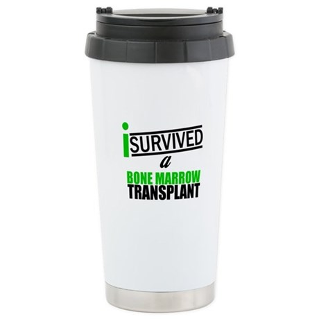 I Survived a Bone Marrow Transplant Ceramic Travel