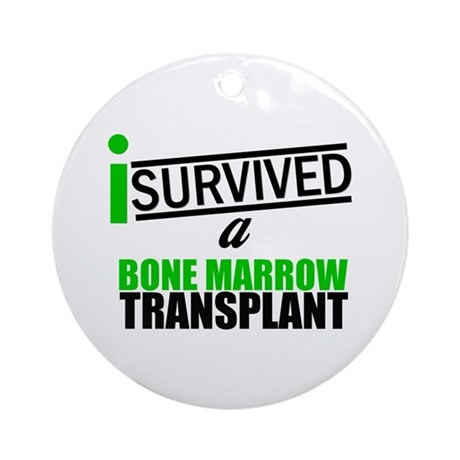 I Survived a Bone Marrow Transplant Ornament (Roun