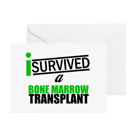 I Survived a Bone Marrow Transplant Greeting Cards