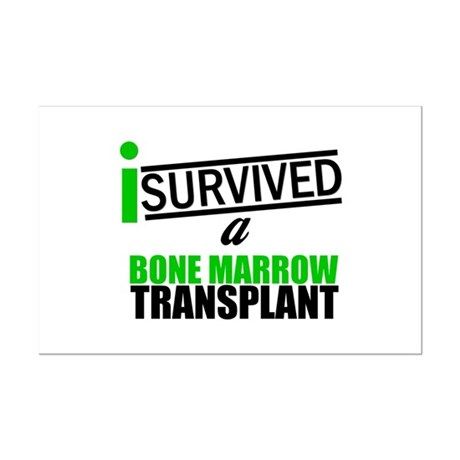 I Survived a Bone Marrow Transplant Mini Poster Pr