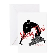 Muay Thai Solves Everything Greeting Card