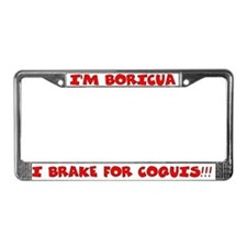 I'm Boricua I Brake for Coquis License Plate Frame