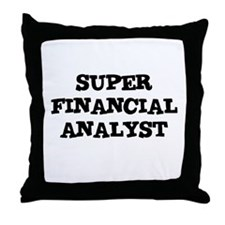SUPER FINANCIAL ANALYST  Throw Pillow