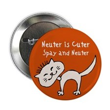 "Neuter Is Cuter 2.25"" Button (100 pack)"
