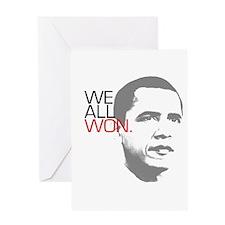 """Obama """"WE ALL WON."""" Greeting Card"""