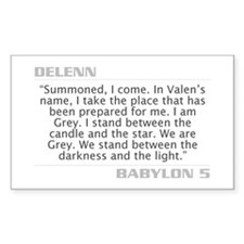 "Delenn ""I am Grey"" Rectangle Decal"