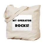MY Operator ROCKS! Tote Bag